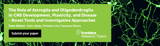 The Role of Astroglia and Oligodendroglia in CNS Development, Plasticity, and Disease - Novel Tools and Investigative Approaches
